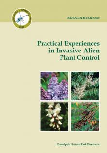Rosalia Handbooks 3. Practical Experiences in Invasive Alien Plant Control