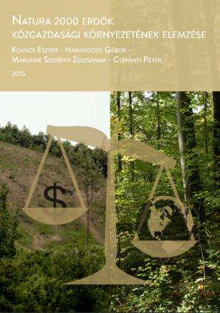 Natura 2000 erdők közgazdasági környezetének elemzése
