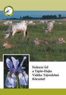 Fedezze fel a Tápió-Hajta Vidéke Tájvédelmi Körzetet!