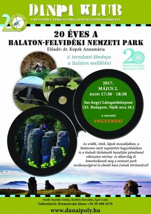 DINPI Klub: 20 éves a Balaton-felvidéki Nemzeti Park Igazgatóság (plakát: Kálmán Gergely)