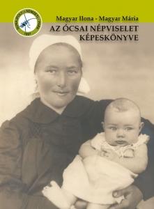 Az ócsai népviselet képeskönyve