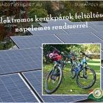 Maróti Kiskertben az elektromos kerékpárok feltöltése környezettudatosan, napkollektorokkal valósul meg.