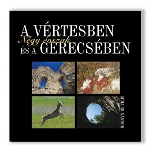 Négy évszak a Vértesben és a Gerecsében borító