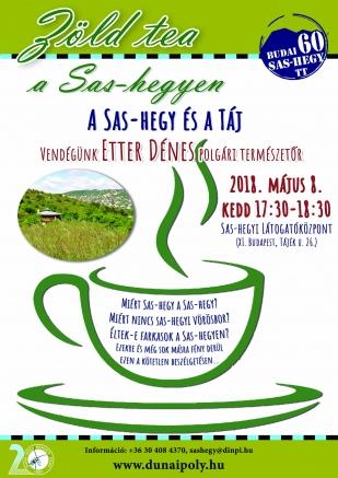 05.08. Zöld tea a Sas-hegyen (Előadó: Etter Dénes)